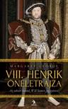 Margaret George - VIII. Henrik önéletrajza 1-2. kötet [eKönyv: epub,  mobi]