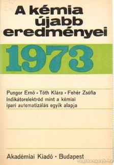Csákvári Béla - A kémia újabb eredményei 1973. 13.kötet [antikvár]