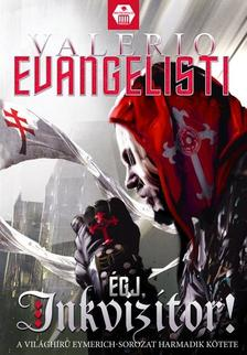 Valerio Evangelisti - Égj, inkvizítor!
