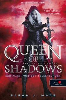 Sarah J. Maas - Queen of Shadows - Árnyak királynője (Üvegtrón 4.) - KÖTÖTT