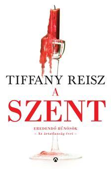 Tiffany Reisz - A Szent #