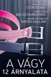 Michaels Tanya - Dawn Atkins - Jameson Bronwyn - A vágy 12 árnyalata 3. kötet (Csóktolvaj, Belső munkatárs, Tartós hullám) [eKönyv: epub, mobi]<!--span style='font-size:10px;'>(G)</span-->