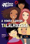 Moka - Kinra Girls 1. A KINRA lányok találkozása - KEMÉNY BORÍTÓS<!--span style='font-size:10px;'>(G)</span-->