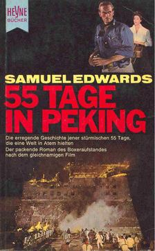 EDWARDS, SAMUEL - 55 Tage in Peking [antikvár]