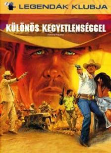- KÜLÖNÖS KEGYETLENSÉGGEL - DVD - RENDEZTE : WALTER HILL