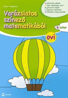 Dohar Magdolna - Varázslatos színező matematikából OVI B kötet