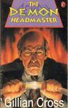 Cross, Gillian - The Demon Headmaster [antikvár]
