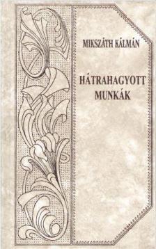 - HÁTRAHAGYOTT MUNKÁK I.