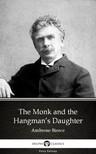 Delphi Classics Ambrose Bierce, - The Monk and the Hangman's Daughter by Ambrose Bierce (Illustrated) [eKönyv: epub, mobi]