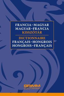 Vigh Szilvia - Francia-magyar, magyar-francia kisszótár