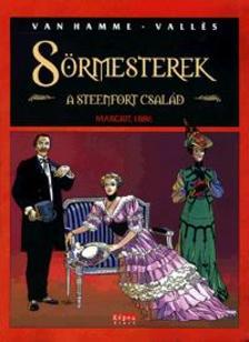 _ - SÖRMESTEREK 2. - A STEENFORT CSALÁD - MARGRIT, 1886 - KÉPREGÉNY