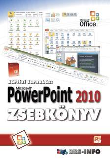 BÁRTFAI BARNABÁS - PowerPoint 2010 zsebkönyv