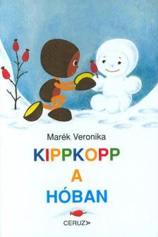 MARÉK VERONIKA - Kippkopp a hóban