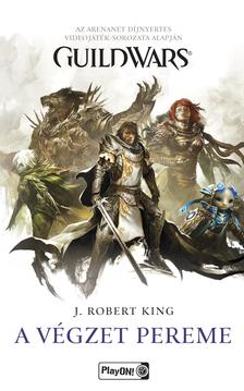 J. Robert King - Guild Wars - A végzet pereme
