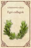 GÁRDONYI GÉZA - Egri csillagok [eKönyv: epub, mobi]<!--span style='font-size:10px;'>(G)</span-->