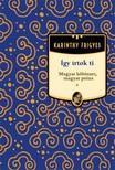 Karinthy Frigyes - Így írtok Ti - Magyar költészet, magyar próza [eKönyv: epub, mobi]<!--span style='font-size:10px;'>(G)</span-->