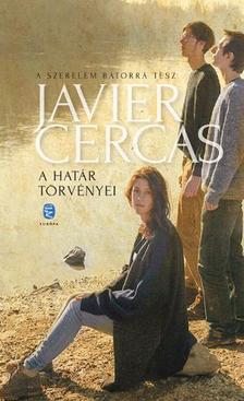 Javier Cercas - A határ törvényei
