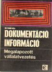 Dokumentáció, információ, megalapozott vállalatvezetés [antikvár]