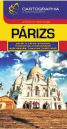 . - Párizs útikönyv