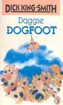 KING-SMITH DICK - Daggie Dogfoot [antikvár]