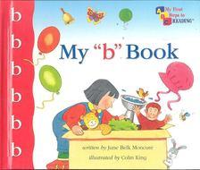 """MONCURE, JANE BELK - My """"b"""" Book [antikvár]"""