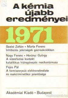 Csákvári Béla - A kémia újabb eredményei 1971. 6. kötet [antikvár]