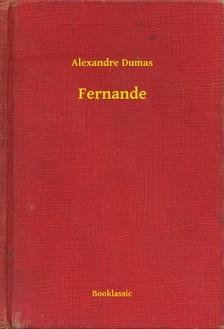 Alexandre DUMAS - Fernande [eKönyv: epub, mobi]