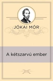 JÓKAI MÓR - A kétszarvú ember [eKönyv: epub, mobi]