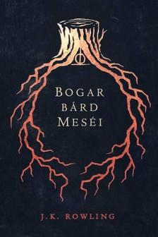 Rowling J.K. - Bogar bárd meséi [eKönyv: epub, mobi]