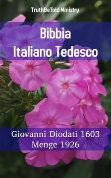 TruthBeTold Ministry, Joern Andre Halseth, Giovanni Diodati - Bibbia Italiano Tedesco [eKönyv: epub, mobi]