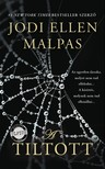 Jodi Ellen Malpas - A Tiltott [eKönyv: epub, mobi]<!--span style='font-size:10px;'>(G)</span-->