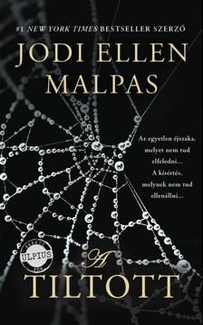Jodi Ellen Malpas - A Tiltott [eKönyv: epub, mobi]