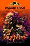 Shan Darren - VÉGÍTÉLET - FELTÁRUL A POKOL - DÉMONVILÁG 6.<!--span style='font-size:10px;'>(G)</span-->