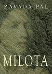ZÁVADA PÁL - Milota<!--span style='font-size:10px;'>(G)</span-->
