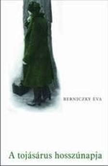 Berniczky Éva - A TOJÁSÁRUS HOSZÚNAPJA