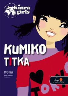 Moka - Kinra Girls 2. Kumiko titka - KEMÉNY BORÍTÓS