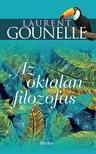 Laurent Gounelle - Az oktalan filozófus<!--span style='font-size:10px;'>(G)</span-->
