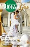 Nicola Marsh, Kimberly Lang Heidi Rice, - Romana Gold 4. kötet (Kész kabaré!, Csak egy tánc volt..., Nászút egy személyre) [eKönyv: epub, mobi]<!--span style='font-size:10px;'>(G)</span-->