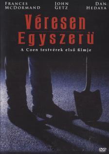 Ethan Coen, Joel Coen - VÉRESEN EGYSZERŰ DVD