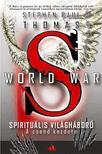 THOMAS, STEPHEN PAUL - World War S - Spirituális világháború - A csend kezdete