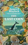 Blaylock, James P. - The Last Coin [antikvár]