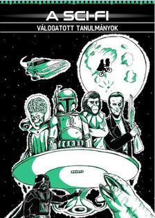 - A sci-fi - Válogatott tanulmányok