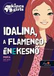 Moka - Kinra Girls 3. Idalina, a flamenco-énekesnő - KEMÉNY BORÍTÓS<!--span style='font-size:10px;'>(G)</span-->