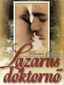 NEMERE ISTVÁN - Lazarus doktornő  [eKönyv: epub, mobi]