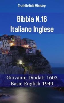 TruthBeTold Ministry, Joern Andre Halseth, Giovanni Diodati - Bibbia N.16 Italiano Inglese [eKönyv: epub, mobi]