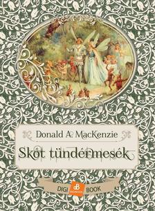 Donald A. MacKenzie - Skót tündérmesék