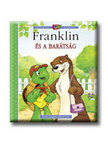 Paulette Bourgeois - Brenda Clark - Franklin és a barátság<!--span style='font-size:10px;'>(G)</span-->