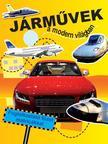 Járművek a modern világban - Foglalkoztató füzet matricákkal