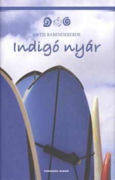 Antje Babendererde - Indigó nyár
