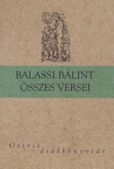 BALASSI BÁLINT - BALASSI BÁLINT ÖSSZES VERSEI * OSIRIS DIÁKKÖNYVTÁR